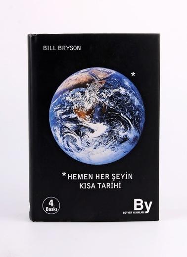 Boyner Yayınları Boyner Yayınları - Hemen Her Şeyin KısaTarihi Renksiz